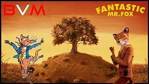 Mr Fox : book vs movie fantastic mr fox youtube ~ Eleganceandgraceweddings.com Haus und Dekorationen