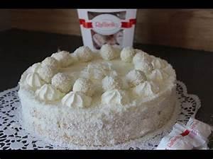 Raffaello Torte Kokos Torte YouTube