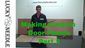 Automotive Upholstery - Making Custom Door Panels Part 2 - Types Of Panel Board