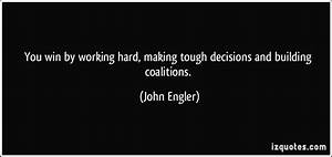 Information About Making Tough Decisions Quotes Yousenseinfo