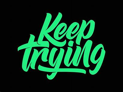 Animated Keeptrying Lettering Animation Dribbble