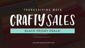 Jennifer Black Friday : black friday sales 45 deals jennifer mcguire ink ~ Medecine-chirurgie-esthetiques.com Avis de Voitures