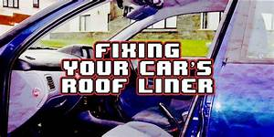 Roof Liner Repair  A Complete Guide For Beginners