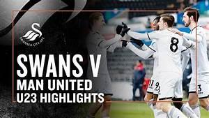 U23s Highlights: Swans 2 - 0 Man United - YouTube
