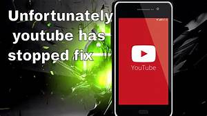 Youtube Abmelden Android : how to fix unfortunately youtube has stopped in android youtube ~ Eleganceandgraceweddings.com Haus und Dekorationen