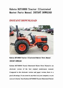 Kubota B2710hsd Tractor Illustrated Master Parts Manual Instant