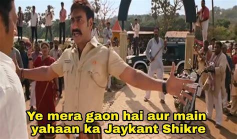 meme hai ye mera ka aur ajay devgan yahaan gaon main templates tu cheating karta singham movie prakash raj devgn