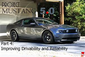 Project Grey Mustang 5.0: Part 4 - Improving Drivability and Reliability - MotoIQ