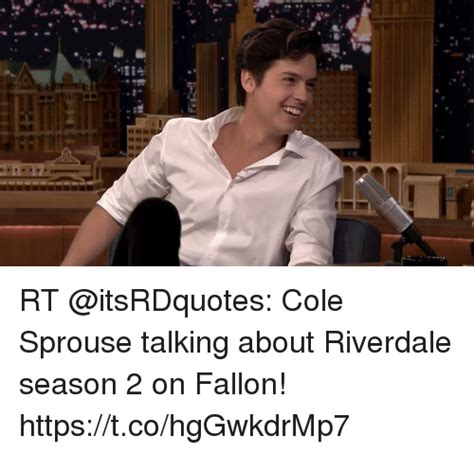 rt cole sprouse talking  riverdale season   fallon