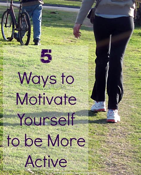 5 Ways to Motivate Yourself to be More Active