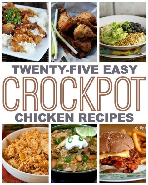easy crockpot chicken recipes 25 easy crock pot chicken recipes