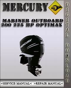 Mercury Mariner Outboard 200 225 Hp Optimax Factory