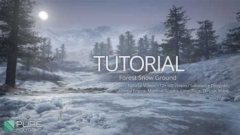 tutorial forest snow ground substance  unreal