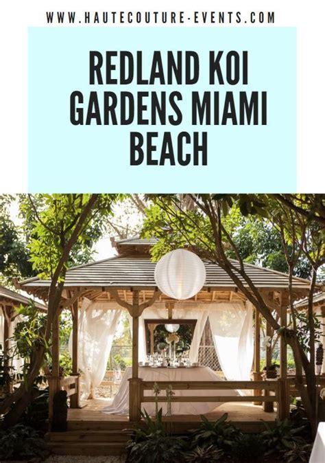 Miami Wedding Venue Redland Koi Gardens in 2020 Miami