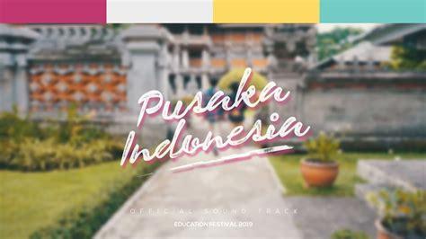 pusaka indonesia osteducation festival  mv