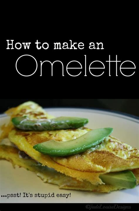 how to make an omelette how to make an omelette
