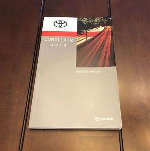 2018 Toyota Corolla Im Owner U0026 39 S Manual