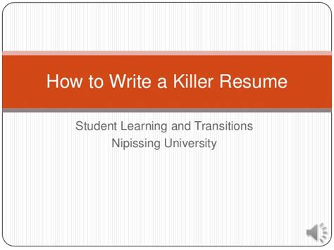How To Write A Killer Resume by How To Write A Killer Resume