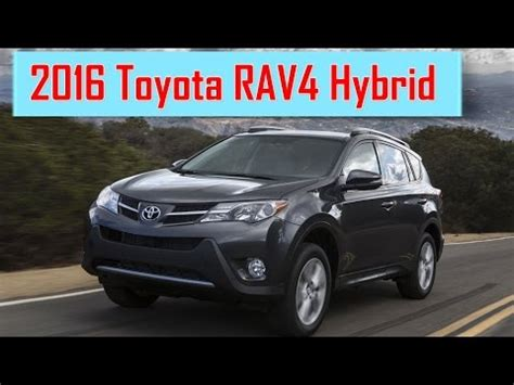 2016 Rav4 Redesign by 2016 Toyota Rav4 Hybrid Redesign Interior And Exterior