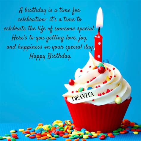 Someone looks forward to this date, others. The best Happy birthday quotes, cards and wishes with unique photos