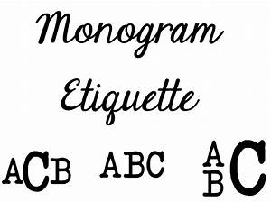 monogram etiquette tips and tricks for monograms With how to create a monogram