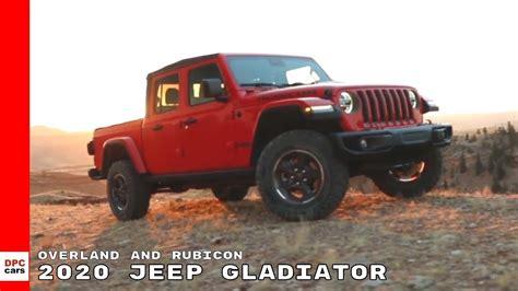 jeep gladiator overland  rubicon youtube