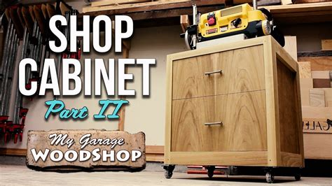 woodworking shop cabinet part ii youtube