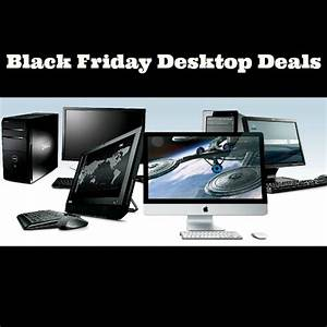 Black Friday Pc : best black friday desktop deals 2014 ~ Frokenaadalensverden.com Haus und Dekorationen