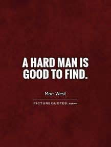 Finding a Good Man Is Hard to Find Quotes