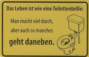 Was Ist Eine Toilette : das leben ist wie eine toilettenbrille schild ~ Whattoseeinmadrid.com Haus und Dekorationen