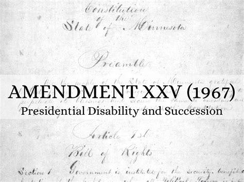 The 25th Amendment By Kiana Wright