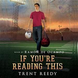 If You're Reading This Audio book by Trent Reedy ...