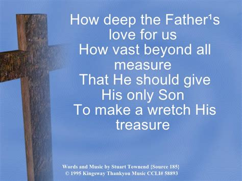 185 How Deep The Fathers Love For Us