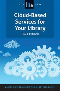 A Lita Guide To Selecting And Implementing Cloud