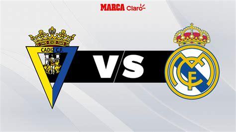 Partidos de hoy: Cádiz vs Real Madrid: Horario y dónde ver ...