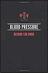 Blood Pressure Record Log Book: Daily Health Monitor