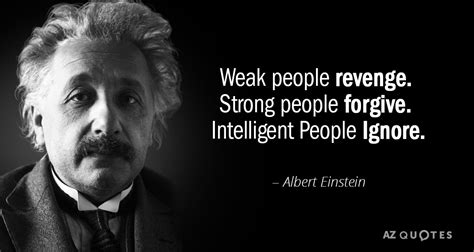 albert einstein quote weak people revenge strong people