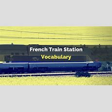 French Train Station Vocabulary  Talk In French