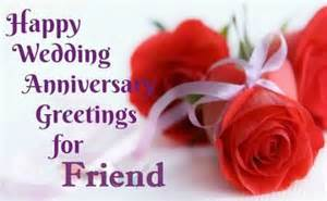 special greetings anniversary wishes for friend nicewishes