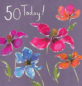 Online 50th Birthday Invitations Floral 50 Today Birthday Card Karenza Paperie