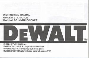 Dewalt Power Screwdriver Dw250  Dw270 User Guide