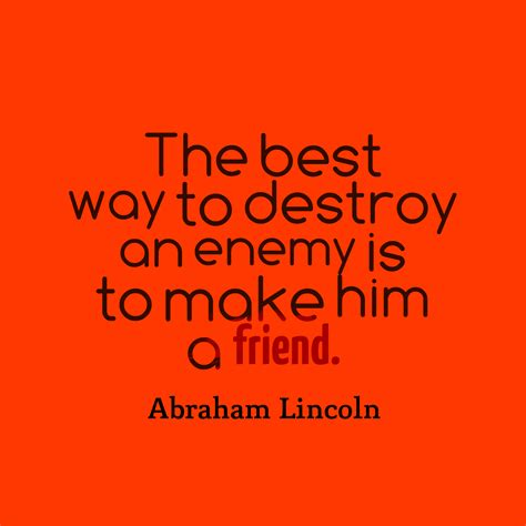 Picture » Abraham Lincoln Quote About Enemy
