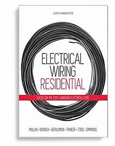 Electrical Wiring Residential 7th Canadian Edition