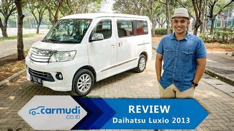 Review Daihatsu Luxio by Review Daihatsu Luxio 2013 Indonesia Mobil Boxy Begini