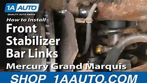How To Install Replace Front Stabilizer Bar Links Crown