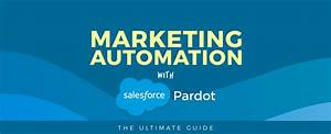 Marketing Automation With Salesforce Pardot