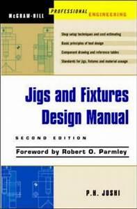 Jigs and Fixtures Design Manual ebook