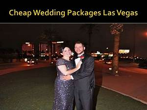 cheap wedding packages las vegas With inexpensive las vegas wedding packages