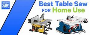 Best Table Saw For Home Use 2020 Reviews