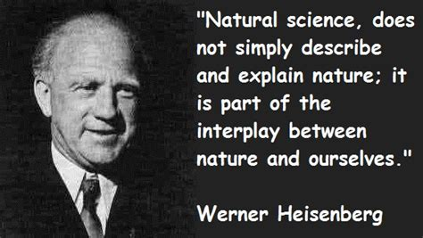 heisenberg quotes werner heisenberg 39 s quotes and not much sualci
